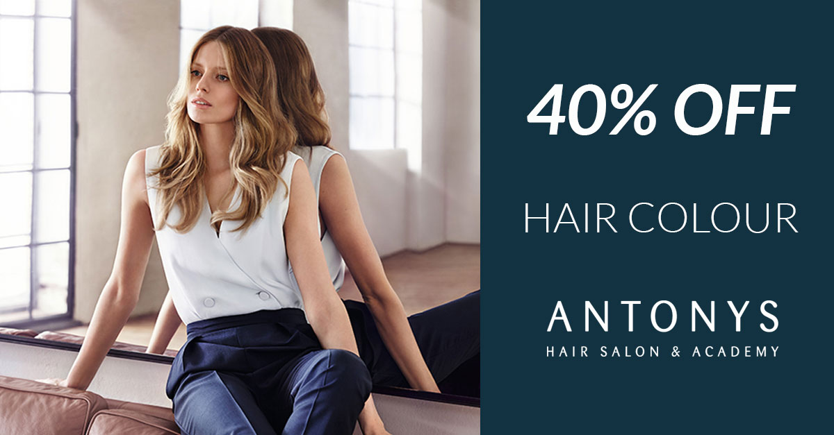 40% Off Hair Colour at antonys for hair in bury